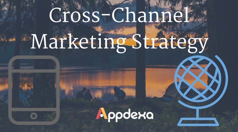 How to Boost Cross-Channel Marketing Strategy ?