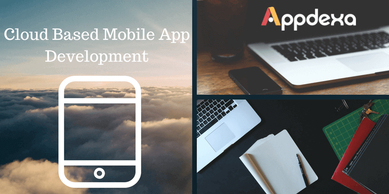 Cloud Based Mobile Apps : A Budding Technology