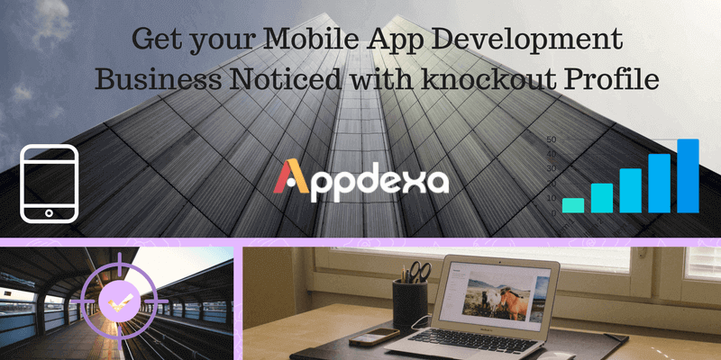 Get Your Mobile App Development Business Noticed