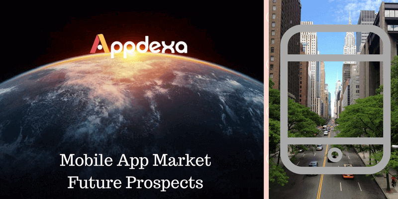 Appdexa's Research Insight On Mobile App Market Future Prospects