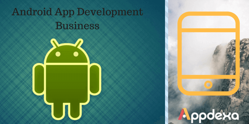 android app development business