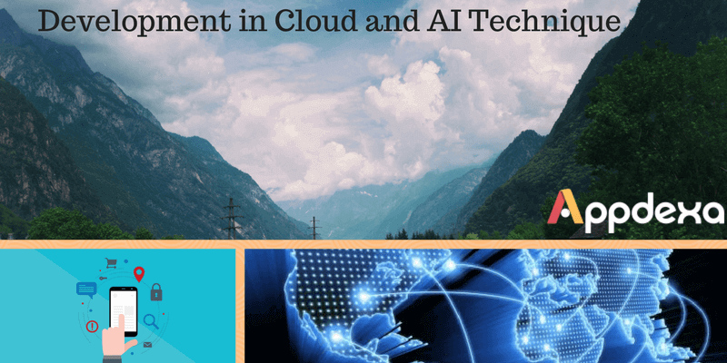 Development in Cloud and AI Technique