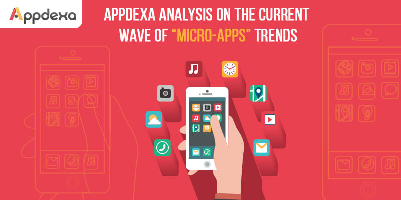 "An Insight on the Current Wave of ""Micro-Apps"" Trends"