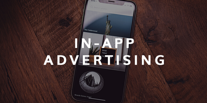 Mobile & In-App Advertising Trends To Watch out In 2018