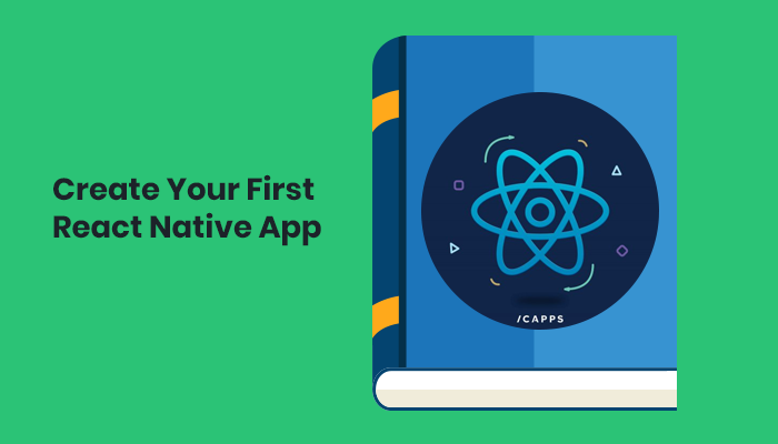 Create Your First React Native App