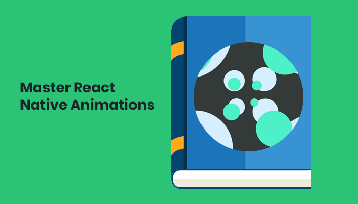 Master React Native Animations